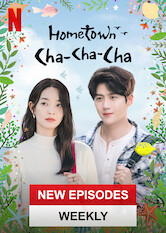 Search netflix Hometown Cha-Cha-Cha